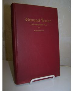 Ground Water: Its Development and Conservation.