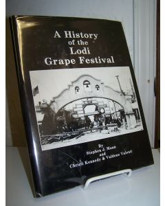 A History of the Lodi Grape Festival.