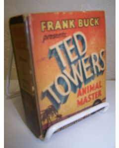 Frank Buck Presents Ted Powers Animal Master.