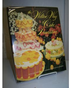 The Wilton Way of Cake Decorating. Volume One: A Complete Encyclopedia.