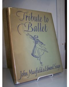Tribute to Ballet in Poems by John Masefield and Pictures by Edward Seago.