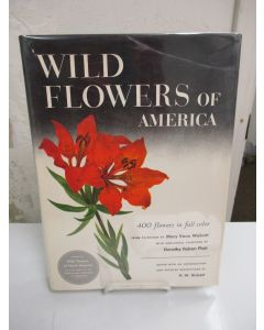 Wild Flowers of America: 400 Flowers in Full Color.....