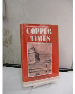 Copper Times: An Animated Chronicle of White Pine County, Nevada.