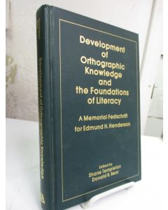 Development of Orthographic Knowledge and the Foundations of Literacy: A Memorial Festschrift for Edmund H. Henderson.