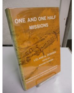 One and One Half Missions; Maine to New York the Long Way; An American B-17 Bombardier Chronicles His Bombing Flights Over Poland and Germany.