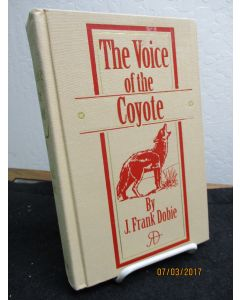 The Voice of the Coyote.