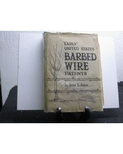 Early United States Barbed Wire Patents.