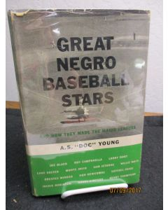 Great Negro Baseball Stars and How They Made the Major Leagues.