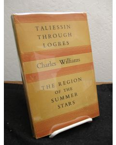 Taliessen Through Logres: and The Region of the Summer Stars.