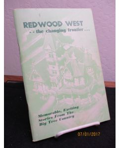 Redwood West: The Changing Frontier.