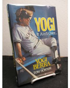 Yogi, It Ain't Over. (signed).