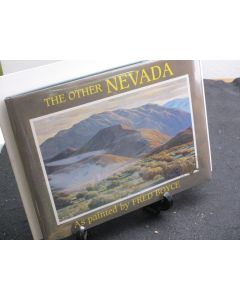 The Other Nevada As Painted by Fred Boyce.