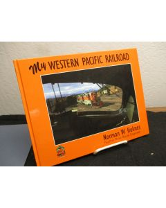 My Western Pacific Railroad: An Engineer's Journey.