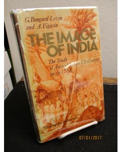 The Image of India: The Study of Ancient Indian Civilisation in the USSR.