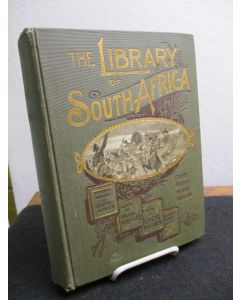 South Africa: Its History, Heroes, and Wars, in Four Books.