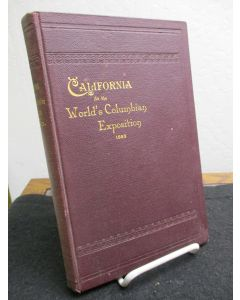 Final Report of the California World's Fair Commission; Including a Description of All Exhibits from the State of California...