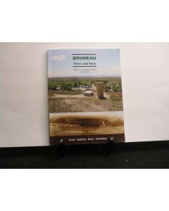 Bruneau: Then and Now. a History of Bruneau, Idaho, 1811-2010. (signed).