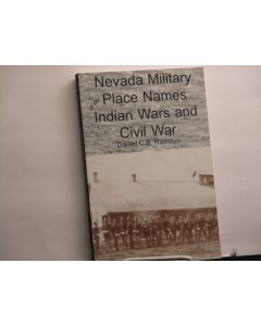 Nevada Military Place Names of the Indian Wars and Civil War