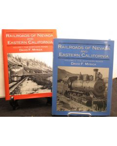Railroads of Nevada and Eastern California - 2 volumes: Volume 1, The Northern Roads :  Volume 2, The Southern Roads.
