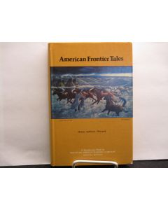 American Frontier Tales. (signed).