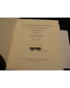 Covered Wagon Women: Diaries & Letters from the Western Trails, 1480-1890. Volume VIII, 1862-1865.