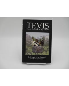 Tevis: From the Back of My Horse.