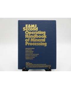 E&MJ Second Operating Handbook of Mineral Processing.