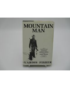 Mountain Man: A Novel of Male and Female in the Early American West.