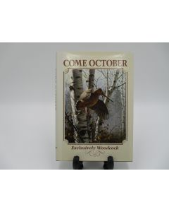 Come October: Exclusively Woodcock.