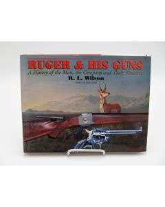 Ruger & His Guns: A History of the Man, the Company and Their Firearms.