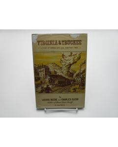 Virginia & Truckee:  A Story of Virginia City and Comstock Times.