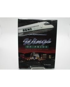 Wings of Pride; The Story of Reno Air and Its People.