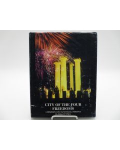 City of the Four Freedoms: A History of Evansville, Indiana.