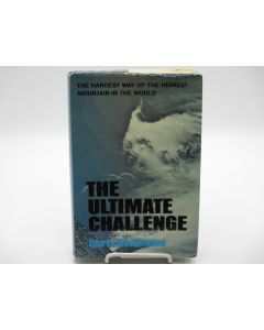 The Ultimate Challenge: The Hardest Way Up the Highest Mountain in the World.