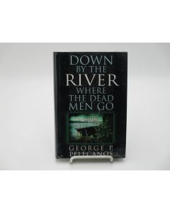 Down By the River Where the Dead Men Go. (Signed).