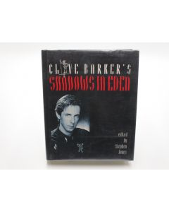 Clive Barker's Shadows in Eden. (Signed).