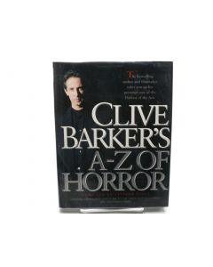 Clive Barker's A-Z of Horror. (Signed).