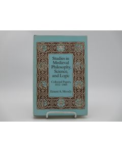 Studies in Medieval Philosophy, Science and Logic: Collected Papers 1933-1969.