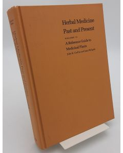 Herbal Medicine Past and Present, Volume II: A Reference Guide to Medicinal Plants.