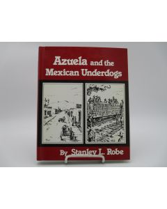 Azuela and the Mexican Underdogs.