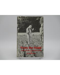 """""""From the Fields"""": A Half-Century in San Benito County."""