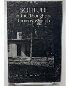 Solitude in the Thought of Thomas Merton.