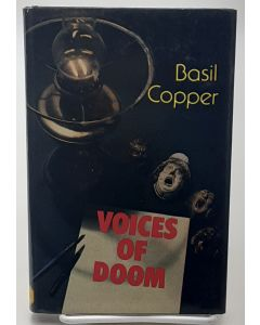 Voices of Doom: Tales of Terror and the Uncanny.