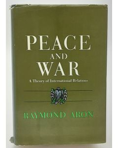 Peace and War: A Theory of International Relations.