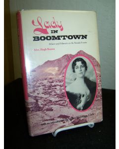 Lady in Boomtown, Miners and Manners on the Nevada Frontier.