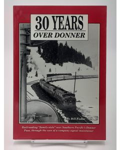 30 Years Over Donner.