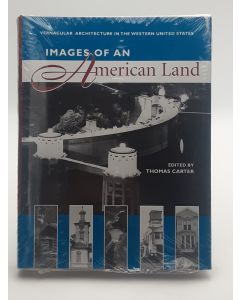 Images of an American Land: Vernacular Architecture in the Western United States.