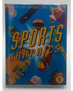 Sports Graphics: The World's Best Sportswear, Shoes and Equipment.