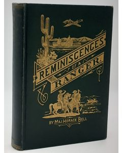 Reminiscences of a Ranger, or Early Times in Southern California.