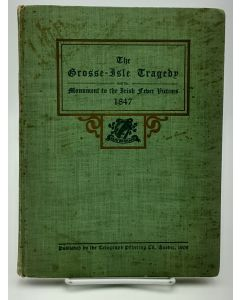 The Grosse-Isle Tragedy and the Monument to the Irish Fever Victims 1847.